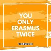 Once erasmus, ever erasmus